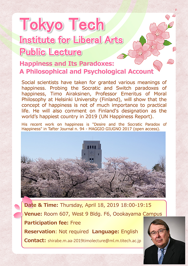 """Happiness and Its Paradoxes:A Philosophical and Psychological Account"" Institute for Liberal Arts Public Lecture"