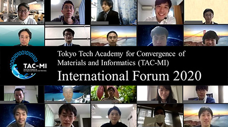 Tokyo Tech Academy for Convergence of Materials and Informatics (TAC-MI) holds 2nd International Forum online