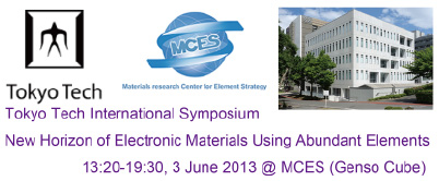 Tokyo Tech International Symposium - New Horizon of Electronic Materials Using Abundant Elements